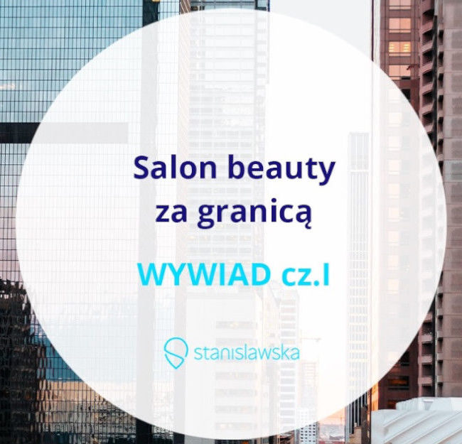 going global polskie salony beauty za granica
